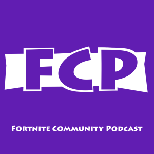 Fortnite Community Podcast