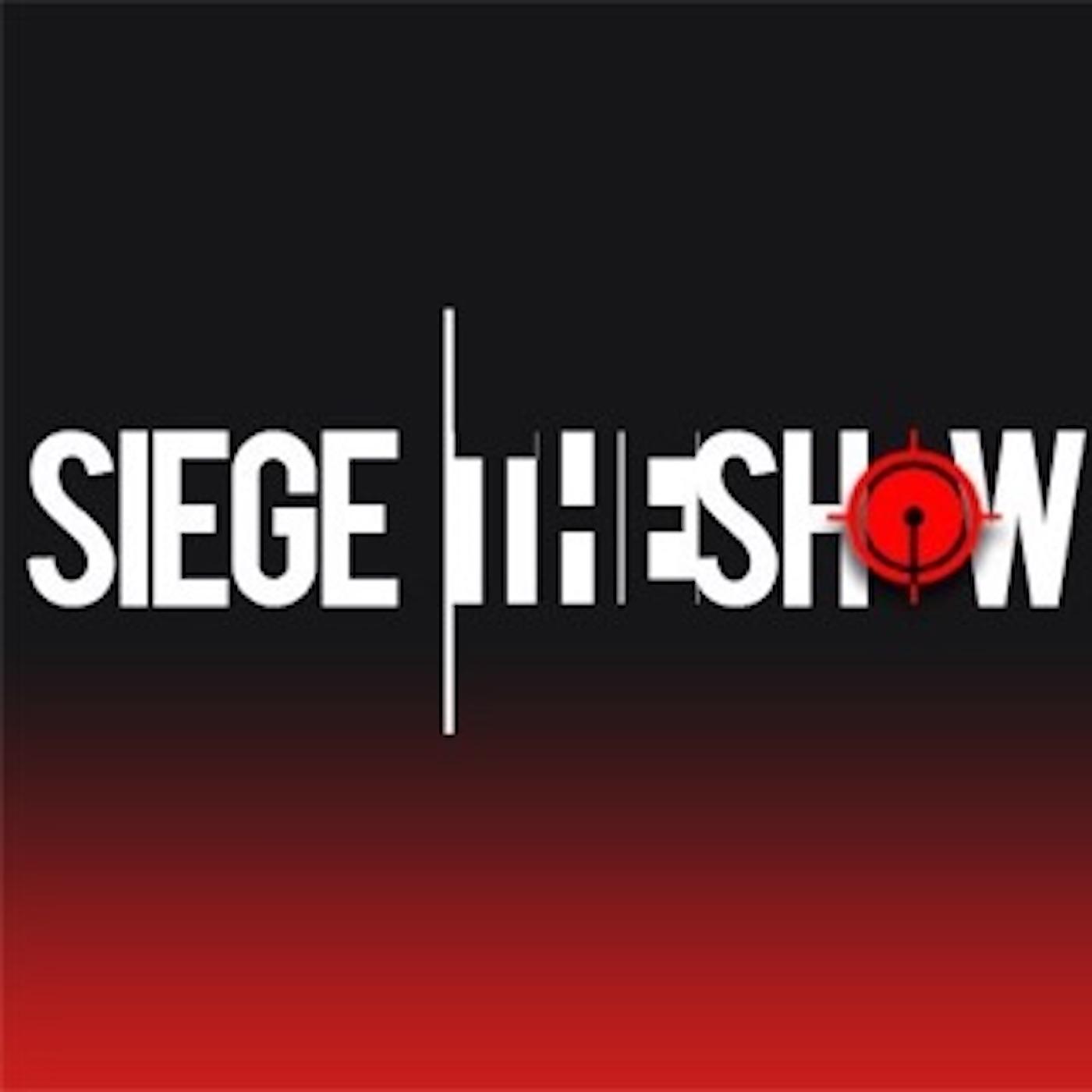 Siege The Show