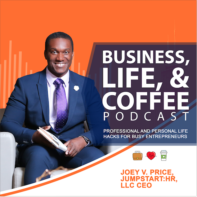 Business, Life, & Coffee | Entrepreneurship, Life Hacks, Personal Development for Busy Professionals