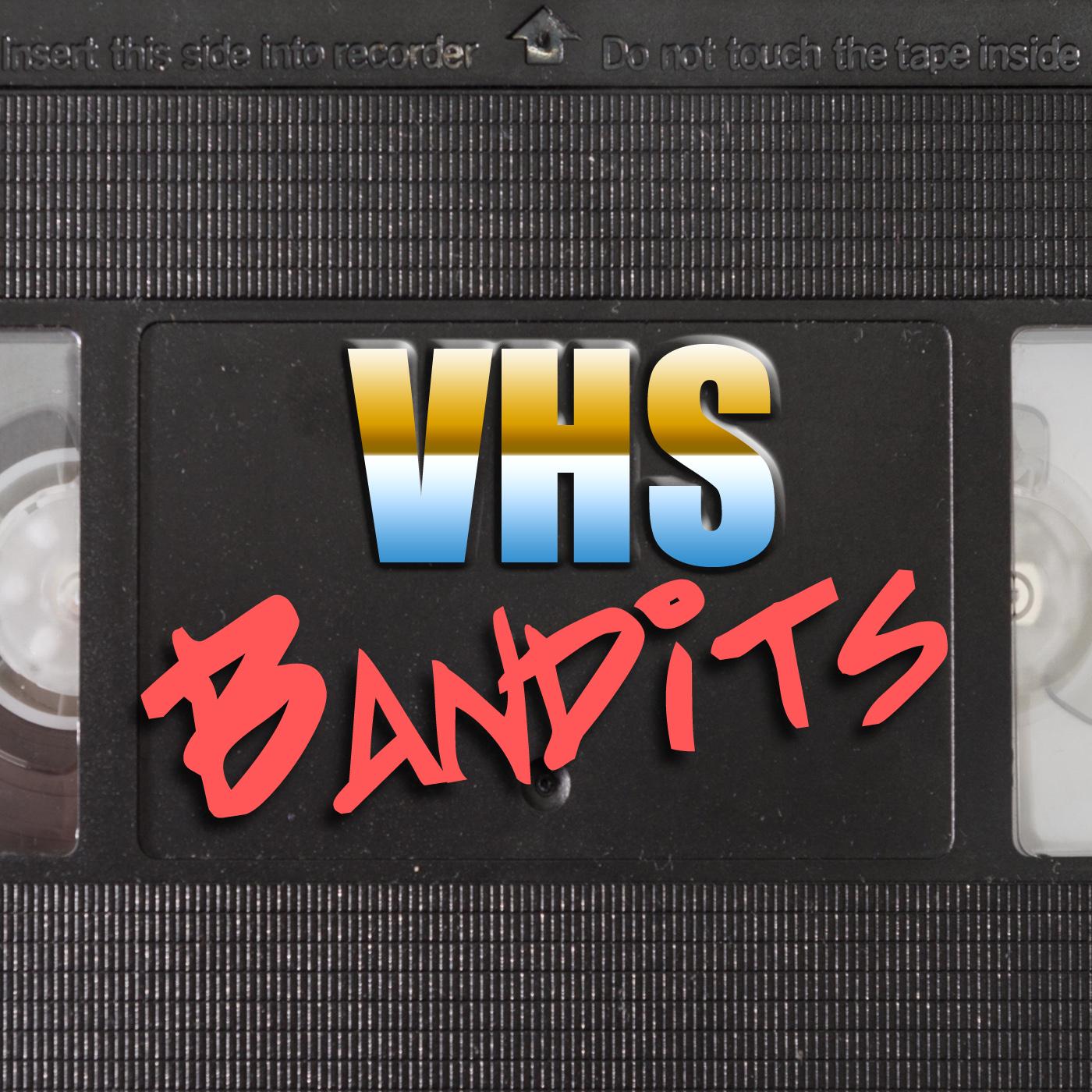 VHS Bandits