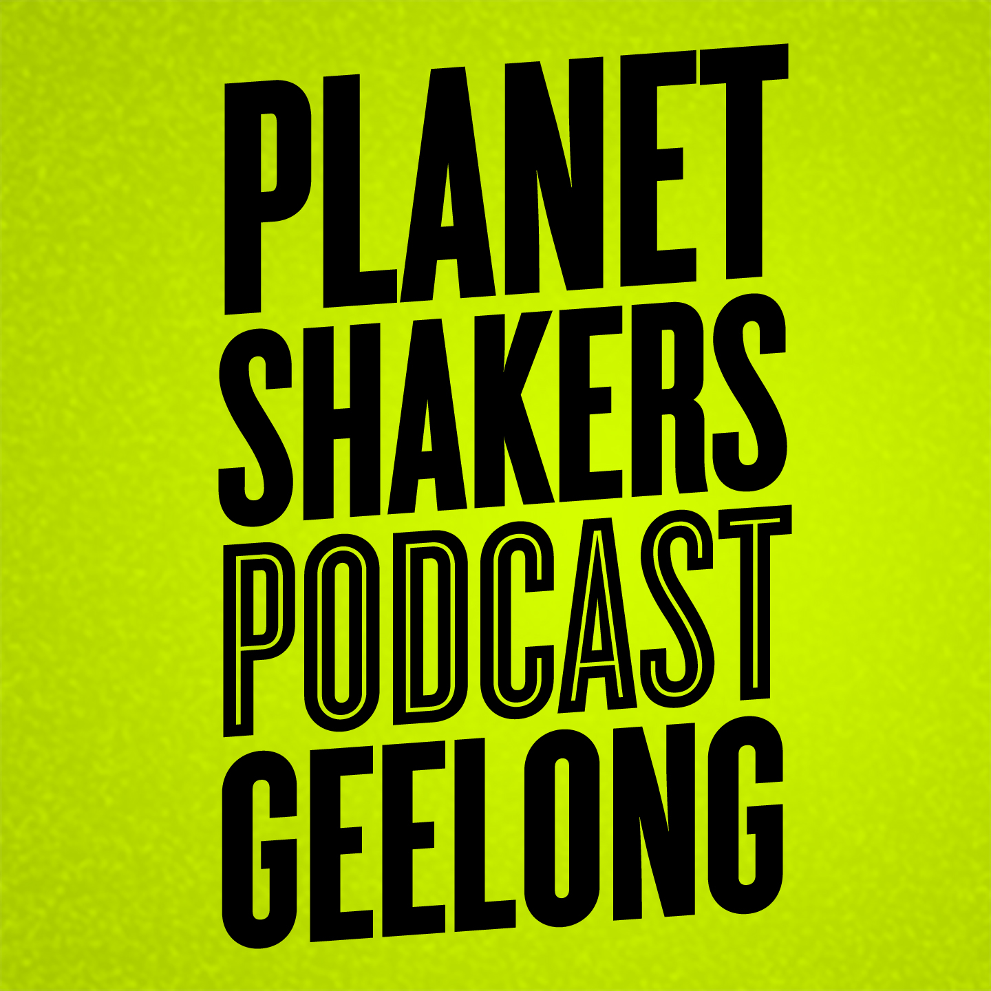 Planetshakers (Geelong) Podcast
