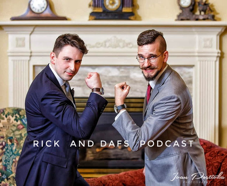 Rick And Dafs Podcast