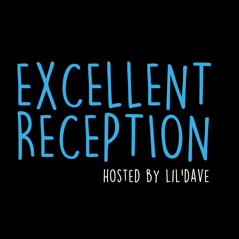 Excellent Reception
