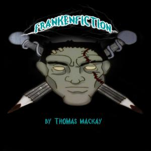 Frankenfiction