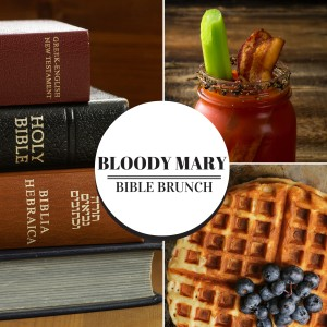 Bloody Mary Bible Brunch