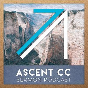 Ascent Community Church Podcast