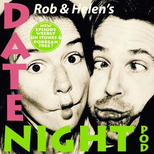 Rob and Helen's Date Night