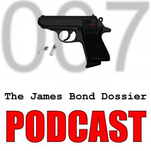 The James Bond Dossier Podcast