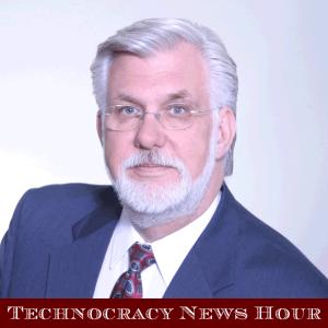 Technocracy News Hour