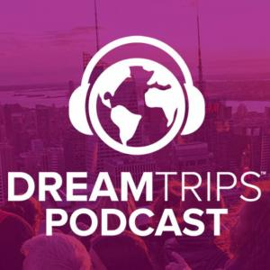 DreamTrips Podcast
