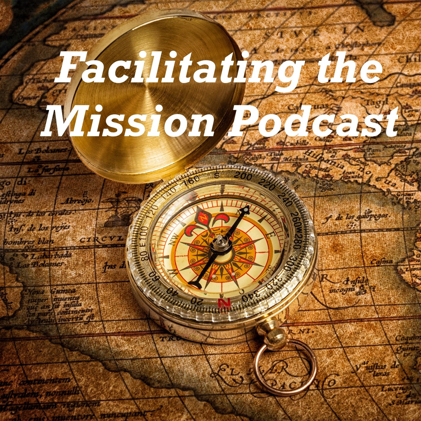 Facilitating the Mission Podcast
