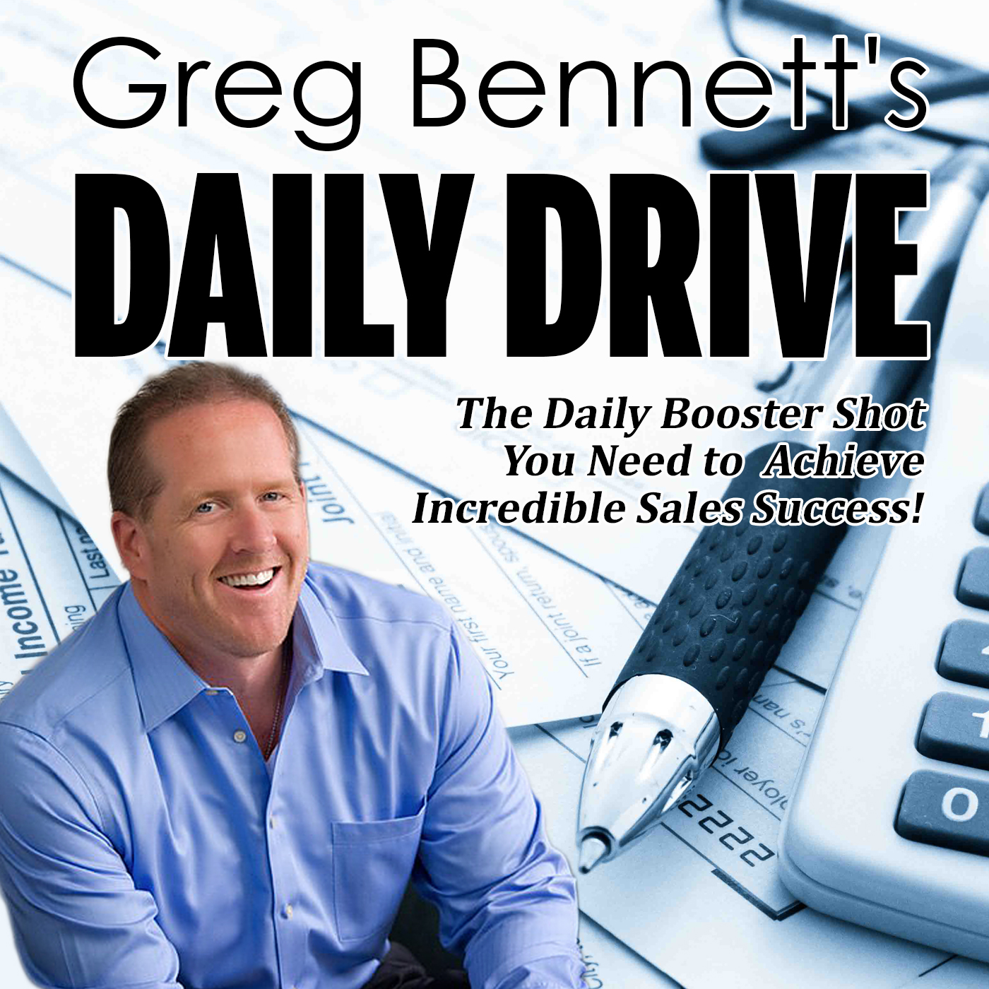Greg Bennett's Daily Drive Podcast