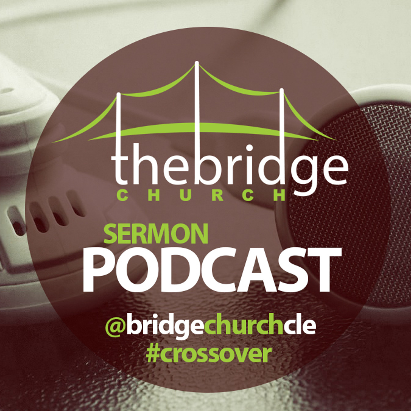 Bridge Church Podcast