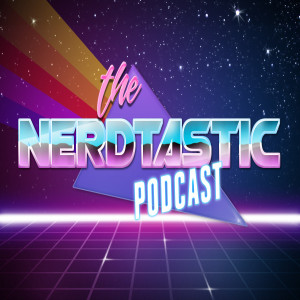 The Nerdtastic Podcast