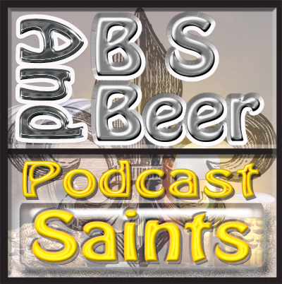 BS & Beer - New Orleans Saints Football