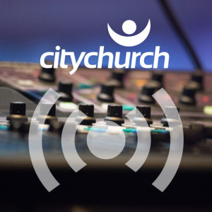 City Church Podcast