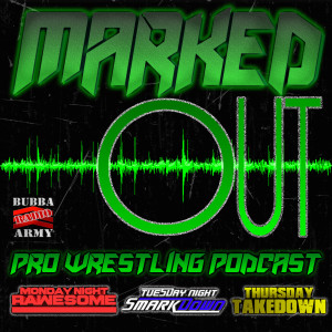 Marked Out! Professional Wrestling Podcast