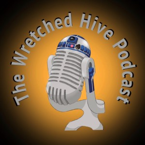 The Wretched Hive: Star Wars Podcast