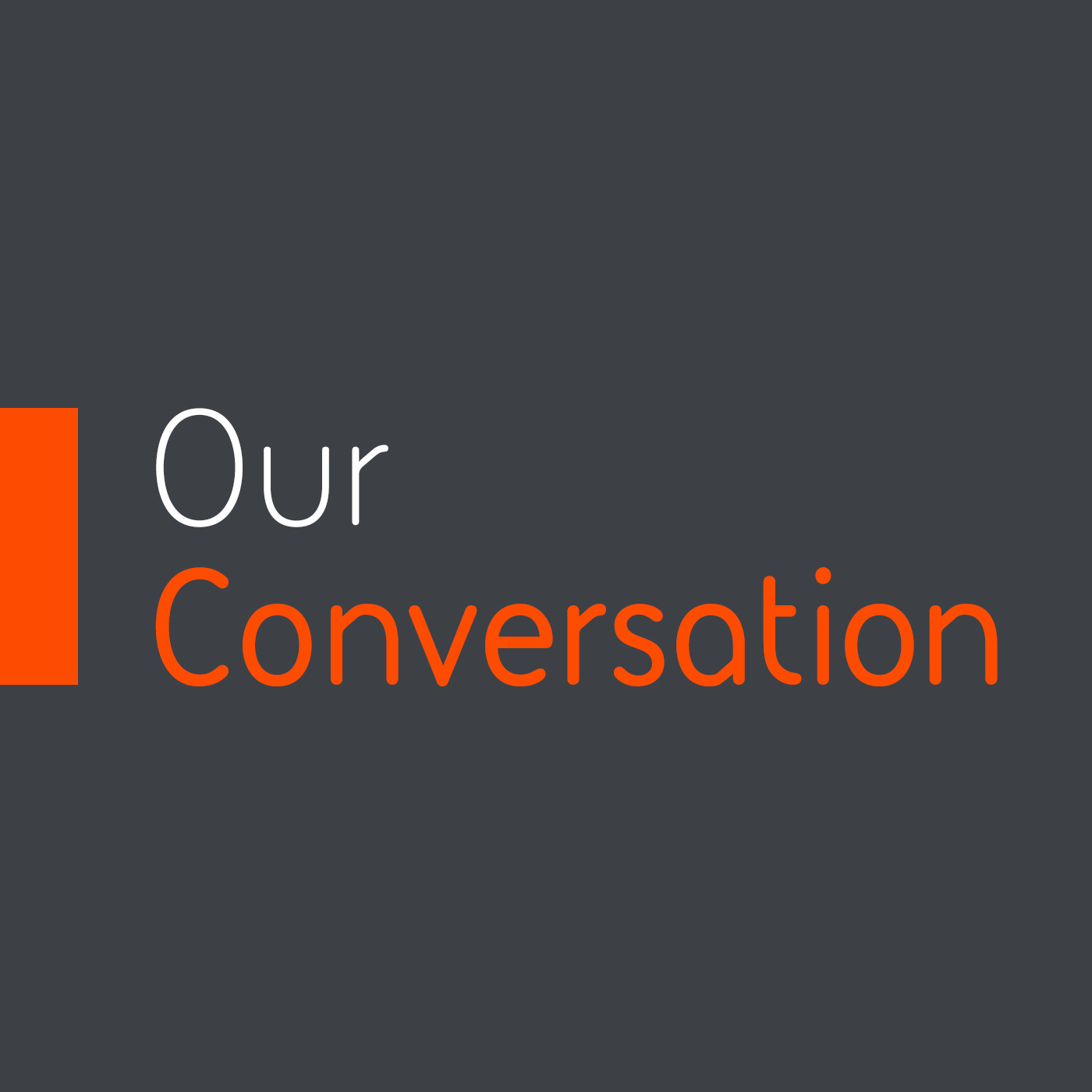Our Conversation Specials