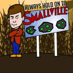 Always Hold On To Smallville