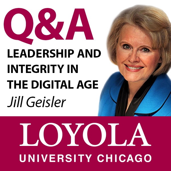 Q&A: Leadership and Integrity in the Digital Age with Jill Geisler