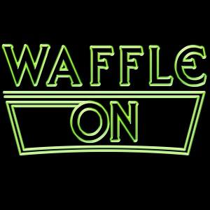 Waffle On Podcast